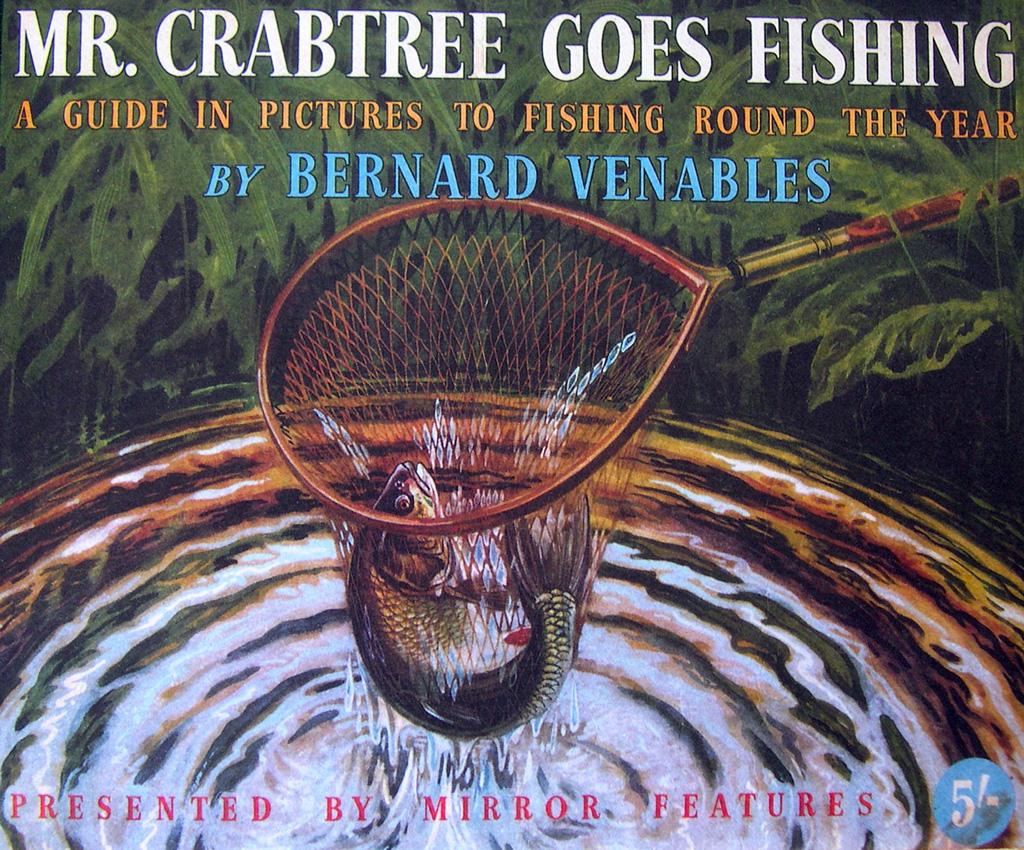 Guide illustré pour pêcher tout au long de l'année avec Mr Crabtree Goes Fishing