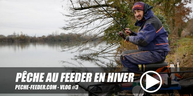 Pêche au feeder en hiver – peche feeder VLOG #3