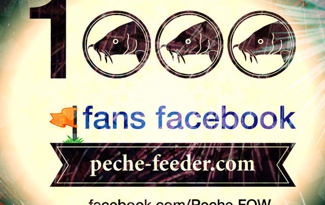 Photo of 1000 fans pour la page facebook de peche-feeder.com