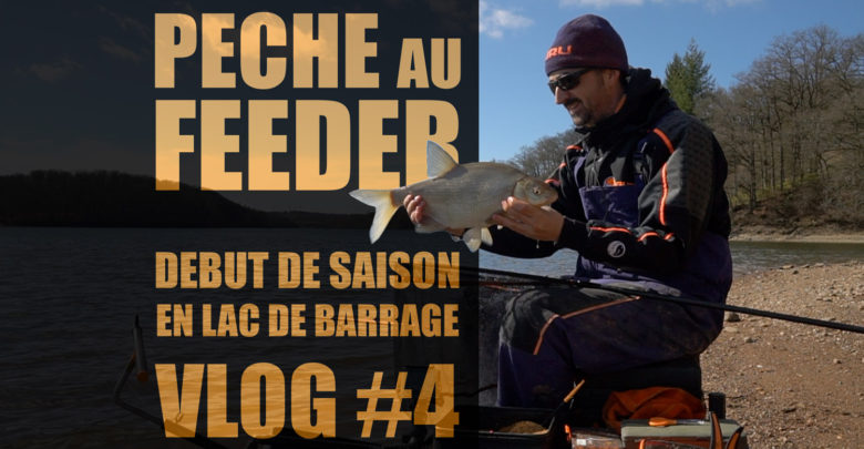Photo of Début de saisons en lac de barrage VLOG #4
