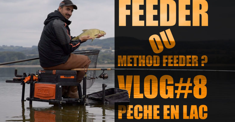 Photo of Method ou feeder ? pêche en lac VLOG#8